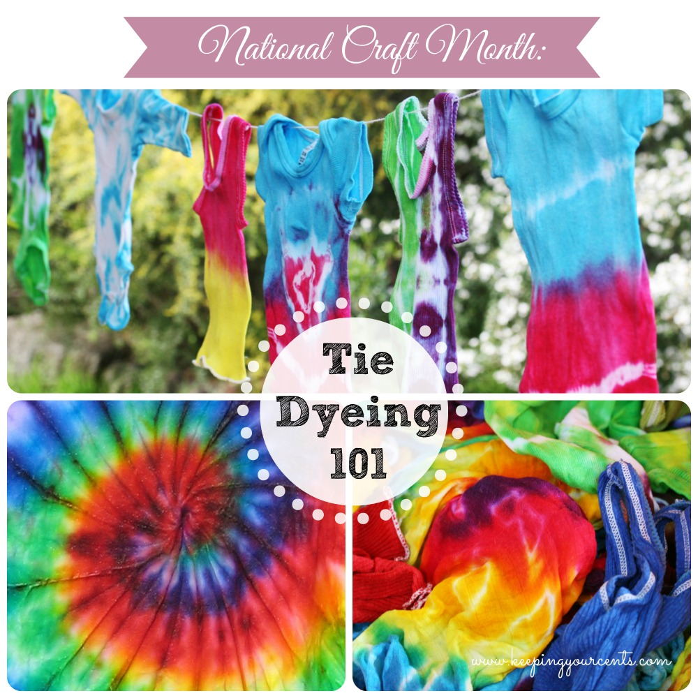 Tie Dyeing 101