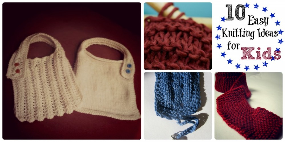 10 Easy Knitting Ideas for Kids