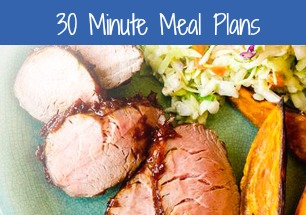 Dinner in 30 Minutes or Less