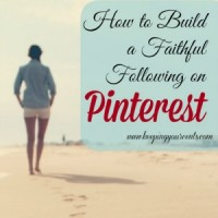 How to Build a Faithful Following on Pinterest